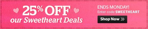 25% off Sweetheart Deals
