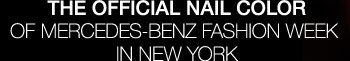 The Official Nail Color Of Mercedes-Benz Fashion Week In New York