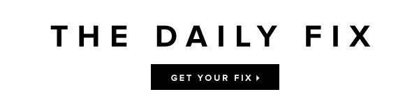 Rachel Zoe Loves the New Daily Fix! Shop Brona