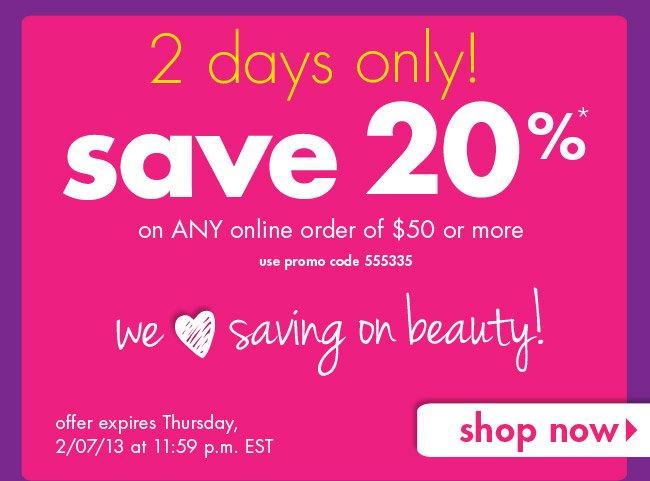 Save 20%*