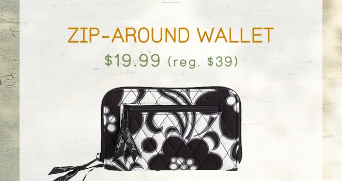 Zip-Around Wallet, $19.99 (reg. $39)
