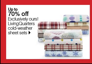 Up to 70% off Exclusively ours! LivingQuarters cold-weather sheet sets