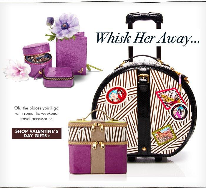 Whisk Her Away...