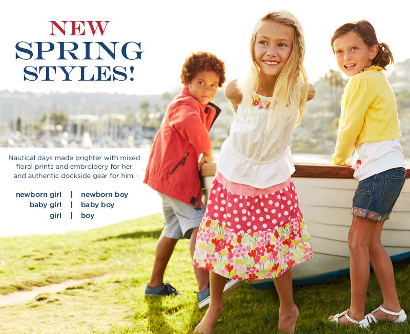 New Spring Styles! Nautical days made brighter with mixed floral prints and embroidery for her and authentic dockside gear for him.
