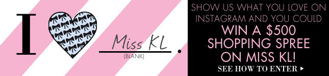 Win a $500 Shopping Spree on Miss KL! See How to Enter!