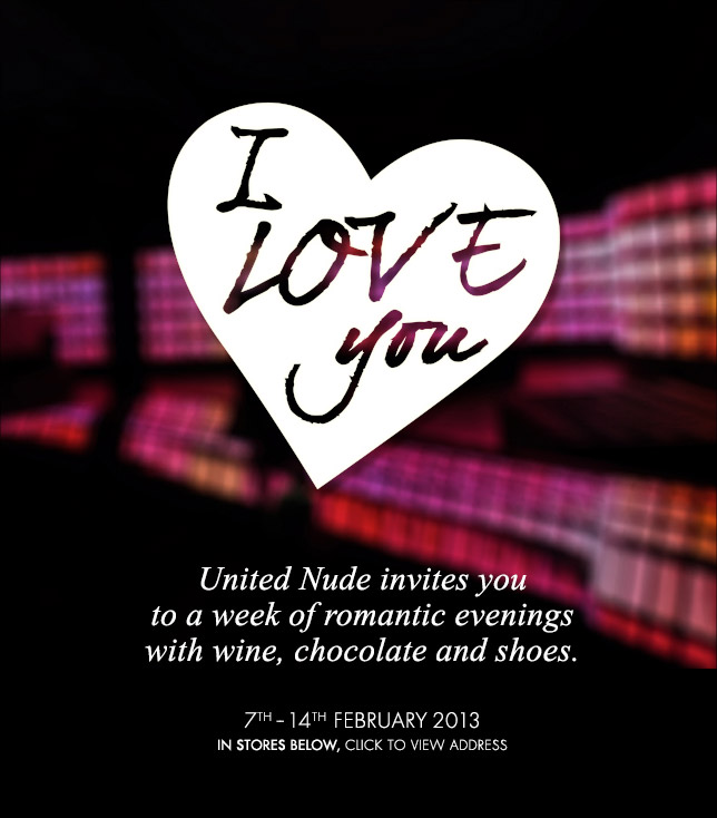 United Nude invites you to a week of romantic evenings with wine, chocolate and shoes | 7th - 14th February