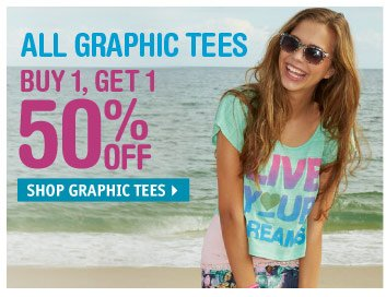 BUY 1, GET 1 50% OFF GRAPHIC  TEES