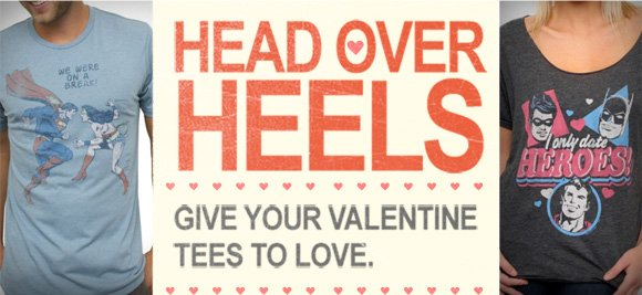 Head over heels. Give your valentine tees to love.