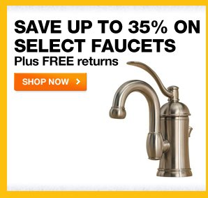 Save up to 35% on Select Faucets