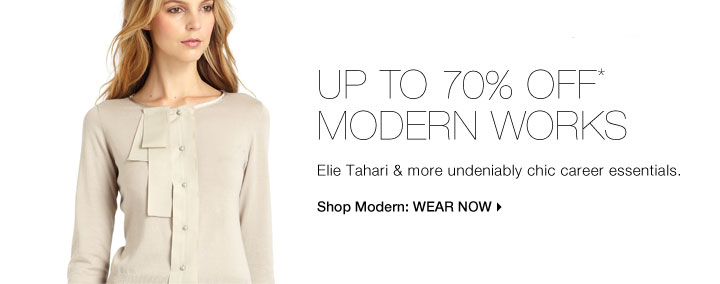 Up To 70% Off* Modern Works