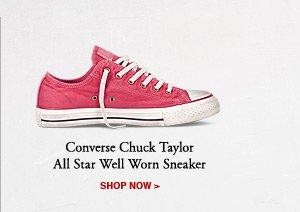 CONVERSE CHUCK TAYLOR ALL STAR WELL WORN SNEAKER | SHOP NOW