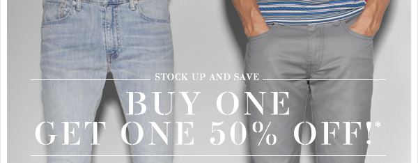STOCK UP AND SAVE: BUY ONE GET ONE 50% OFF!*
