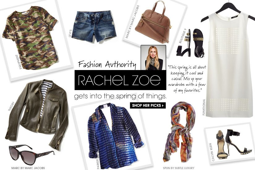 Fashion Authority RACHEL ZOE gets into the spring of things. SHOP HER PICKS