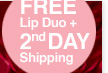 FREE Lip Duo plus FREE Shipping