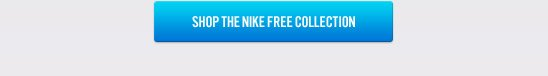 SHOP THE NIKE FREE COLLECTION