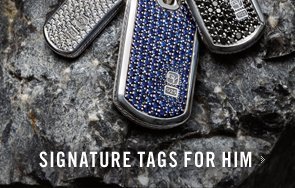 Signature Tags for Him