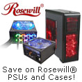 Save on Rosewill PSUs and Cases!