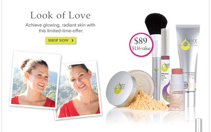 Look of Love: Achieve glowing, radiant skin with this limited time offer.