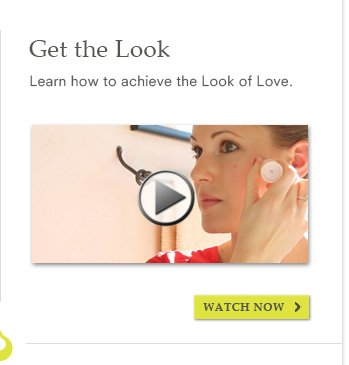 Get the Look - Watch Now>>