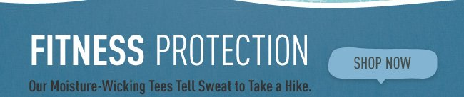 Fitness Protection - Shop Tech Tees