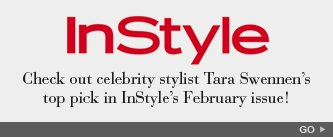 Check out celebrity stylist Tara Swennen's top pick in InStyle's February issue!