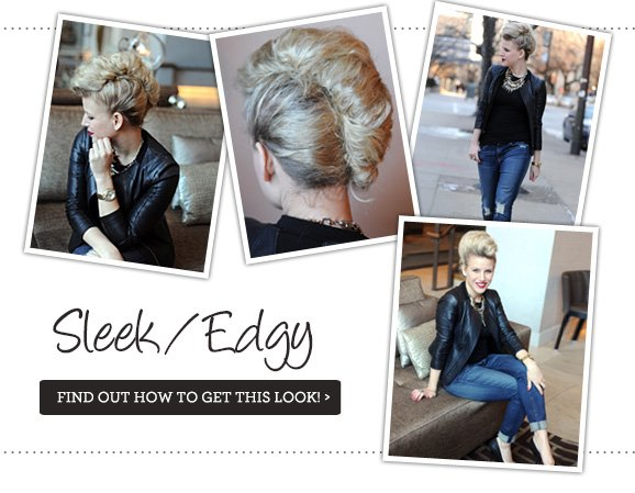 Sleek/Edgy Find out how to get this look!