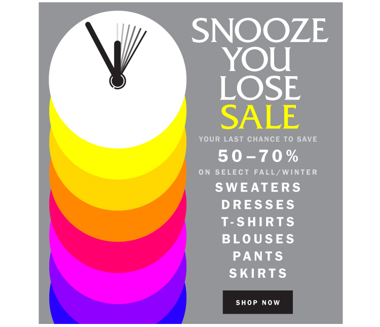 Snooze You Lose Sale