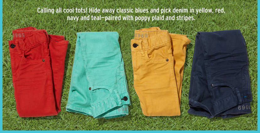 Calling all cool tots! Hide away classic blues and pick denim in yellow, red, navy and teal - paired with poppy plaid and stripes.
