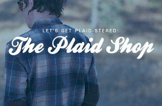 Let's Get Plaid-stered: The Plaid Shop