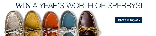 WIN A YEAR'S WORTH OF SPERRYS! | ENTER NOW >