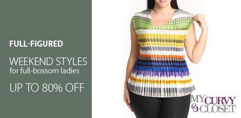 Weekend styles for Full-Bossom Ladies