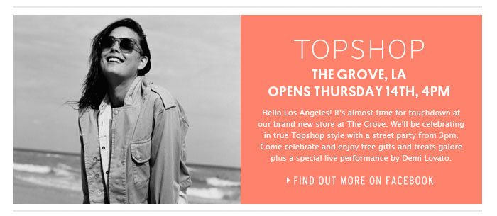 TOPSHOP THE GROVE OPENS ON THURSDAY 14th, 4pm - Find out more on Facebook