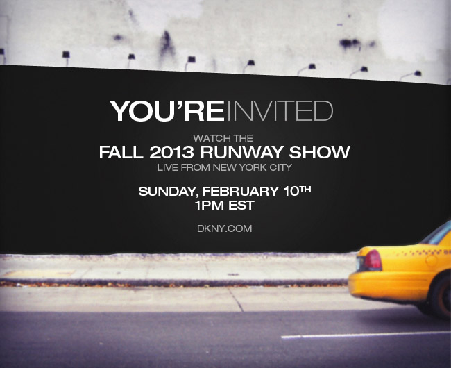 WATCH FALL 2013 RUNWAY SHOW