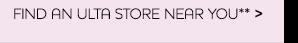 Find an ULTA store near you