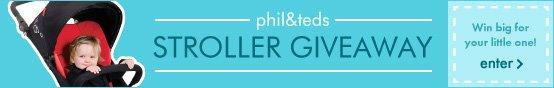 phil&teds stroller giveaway! Enter now