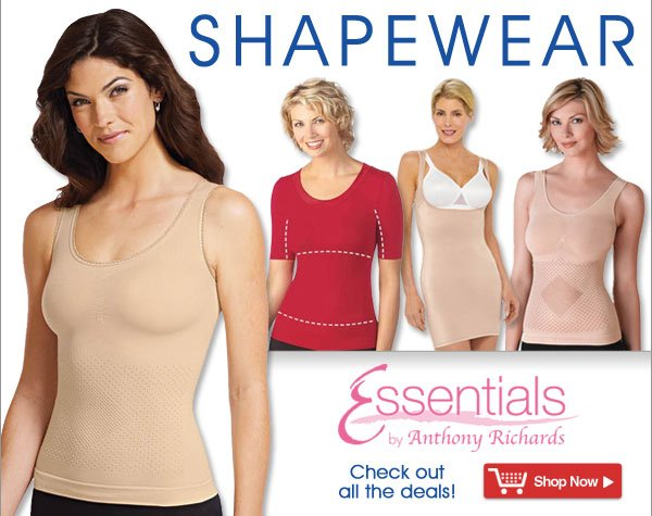 Shaperwear from Essentials® by Anthony Richards - Where value is always in style!