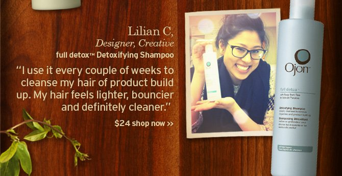 Lilian C Designer creative full detox Detoxifying Shampoo I use it  every couple of weeks to cleanse my hair of product build up my hair  feels lighter bouncier and definitely cleaner 24 dollars SHOP NOW