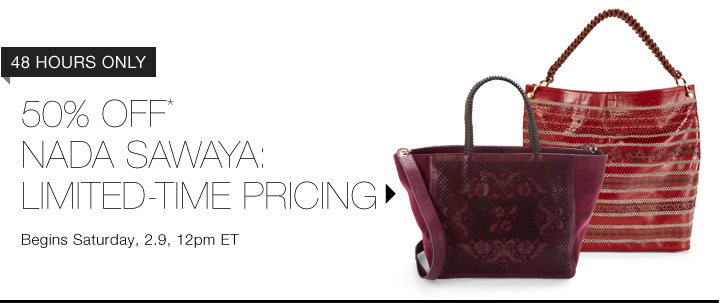 50% Off* Nada Sawaya...Shop Now