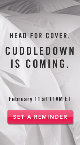 Cuddledown Is Coming. Set A Reminder.