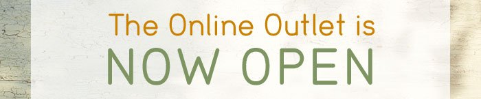 The Online Outlet is now open