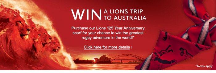 WIN A LIONS TRIP TO AUSTRALIA