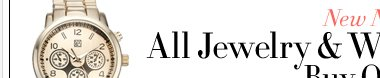 NY Deal - All jewelry and watches buy one get one free! Shop now!