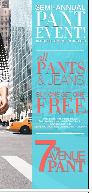 Semi annual pant event! All pants and jeans buy one get one free!