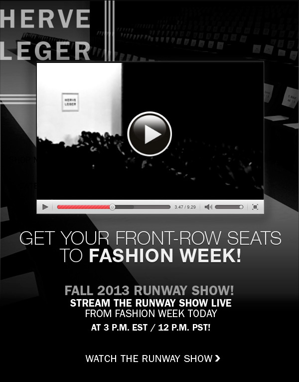 WATCH RUNWAY SHOW