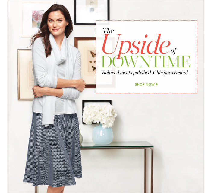 The upside of downtime. Shop Now.