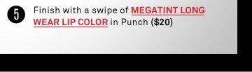 Megatint Long Wear Lip Color