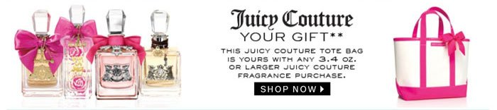 Juicy Couture. Your Gift. Shop Now.