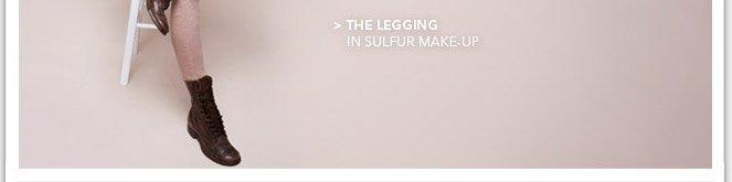 The Legging in Sulfur Make-Up