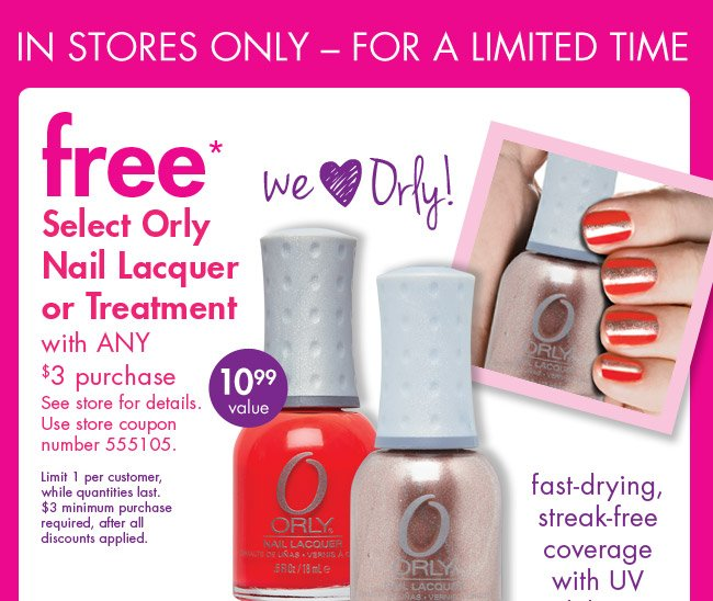 free* Select Orly Nail Lacquer or Treatment