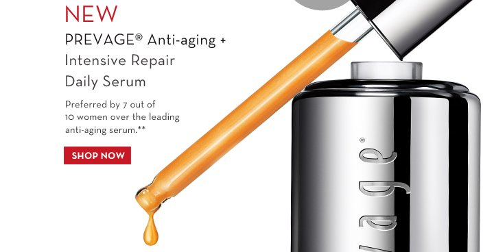 NEW PREVAGE® Anti-aging + Intensive Repair Daily Serum. Preferred by 7 out of 10 women over the leading anti-aging serum.** SHOP NOW.